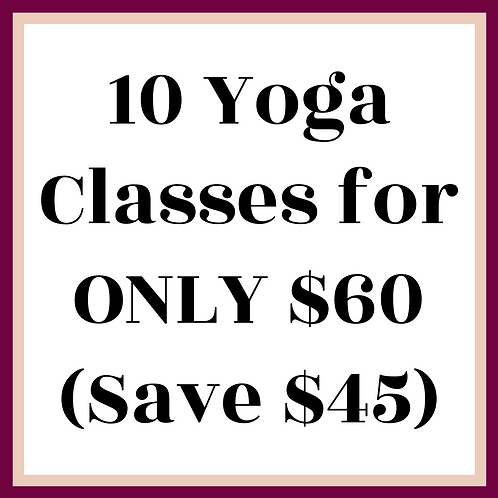 10 Yoga Classes for ONLY $60 (Save $45)