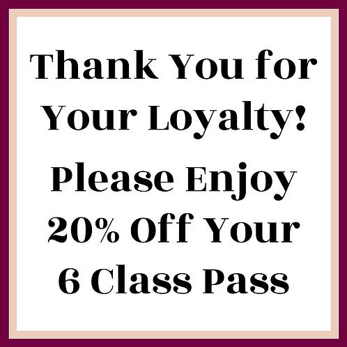 20% Off Your Next 6 Class Pass