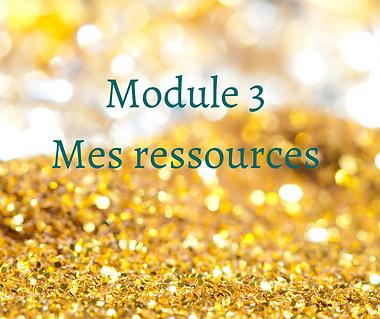 module 3 mes ressources