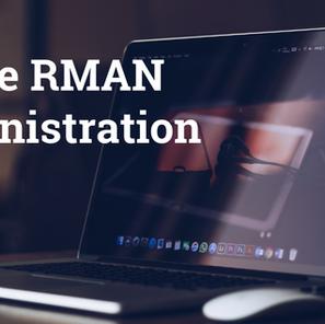 Oracle RMAN Administration