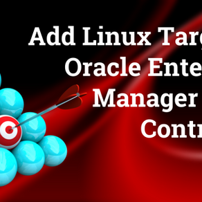 Add Linux Target to Oracle Enterprise Manager Cloud Control 13c