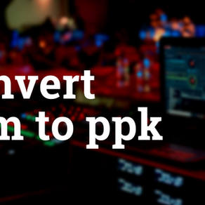 Convert pem to ppk file Using PuTTygen