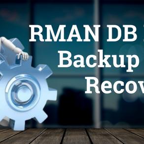 RMAN DB Full Backup & Recovery