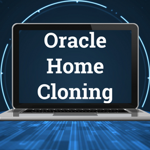 Oracle Home Cloning