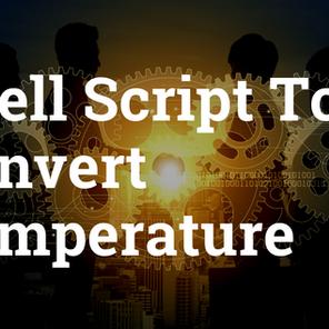 Shell Script to Convert Temperature