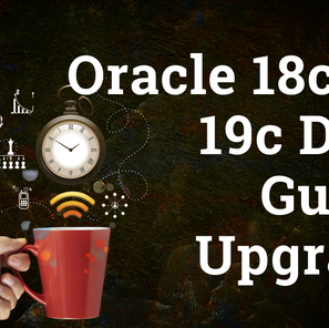 Oracle 18c to 19c Dataguard Upgrade