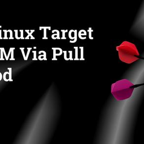 Add Linux Target to OEM via Pull Method