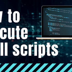 How To Execute Shell Scripts