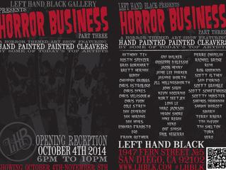 """Horror Business"" at Left Hand Black"