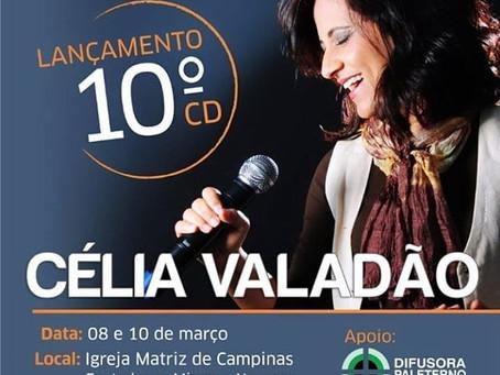 Lançamento do 10º CD de Célia Valadão
