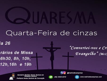 HORÁRIOS DE MISSA QUARTA-FEIRA DE CINZAS 2020