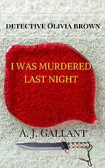 Detective novel I was Murdered Last Night
