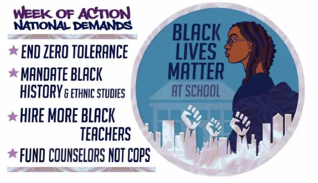 """""""week of action national demands: end zero tolerance, mandate Black history and ethnic studies, hire more black teachers, fund counselors not cops"""""""
