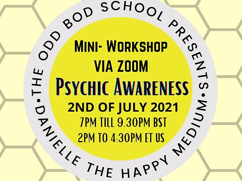 Mini Workshop on Psychic Awareness BST