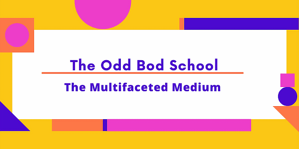 The Multifaceted Medium (In person)