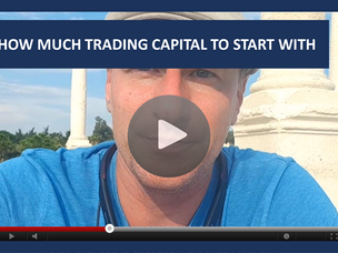 #117: [VIDEO] HOW MUCH TRADING CAPITAL TO START WITH