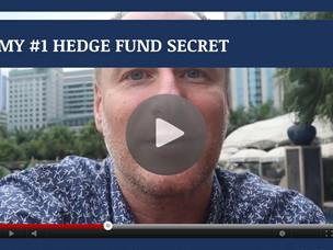 #134: [VIDEO] MY #1 HEDGE FUND SECRET