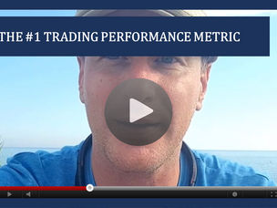 #118: [VIDEO] THE #1 TRADING PERFORMANCE METRIC