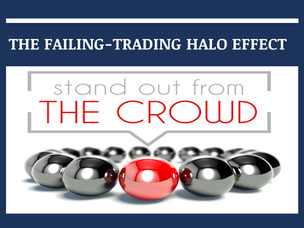 #143: THE FAILING-TRADING HALO EFFECT