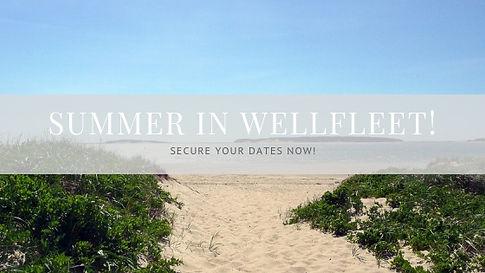 Summer in Wellfleet - Cape Cod.jpg