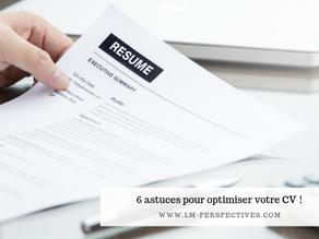6 astuces pour optimiser votre CV !