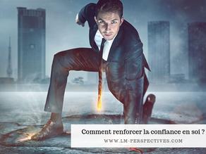 Comment renforcer la confiance en soi ?