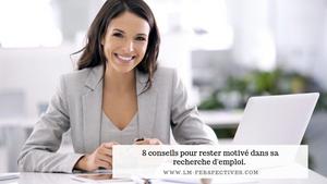 8 conseils pour rester motivé dans sa recherche d'emploi !