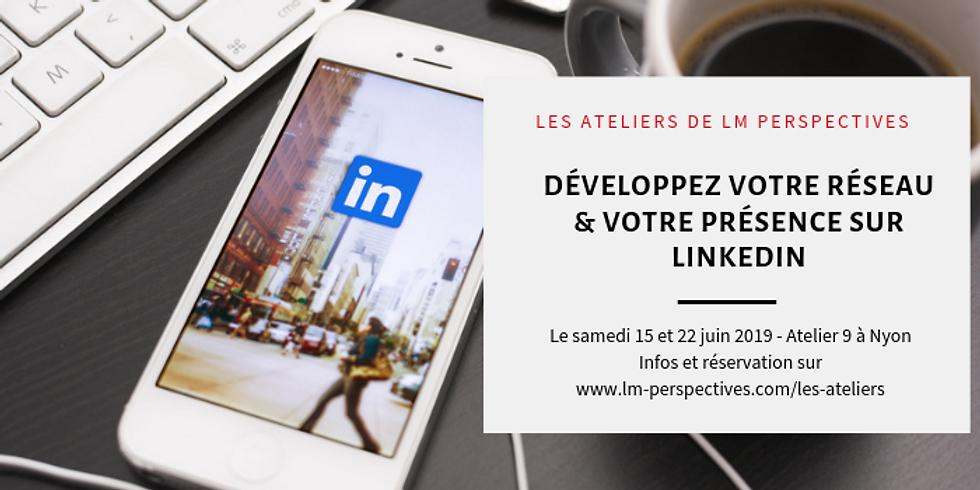 """Atelier LinkedIn No. 2 """"Développez votre réseau & votre présence sur LinkedIn"""""""