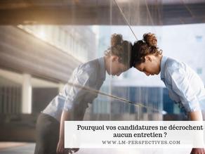 Pourquoi vos candidatures ne décrochent aucun entretien ?