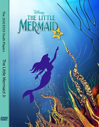 """The Little Mermaid Jr"" 2020 EDSS Play DVD"