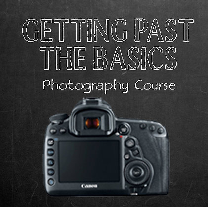 Getting Past the Basics Photography Course