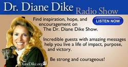 Dr. Diane Dike Radio Show