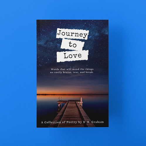 Journey to Love (Signed)