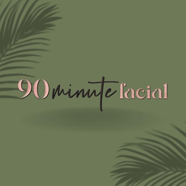 90 Minute Facial
