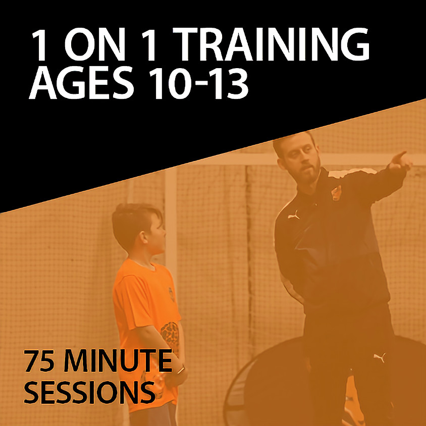 1 on 1 Training For Ages 10-13