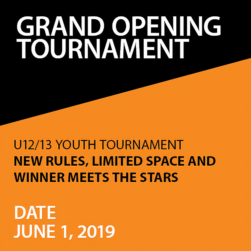 Grand Opening Youth Tournament