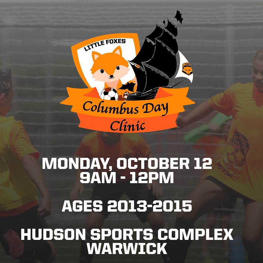 Little Foxes Columbus Day Soccer Clinic