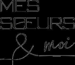 Meet the Makers - Mes Soeurs et Moi