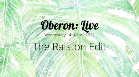 Oberon: Live - The Ralston Edit