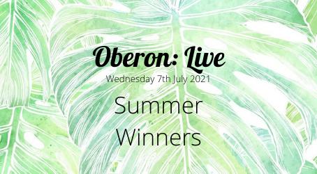 Oberon: Live - Summer Winners