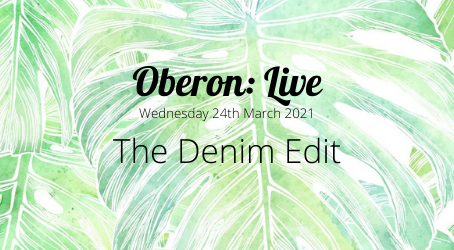 Oberon: Live - The Denim Edit
