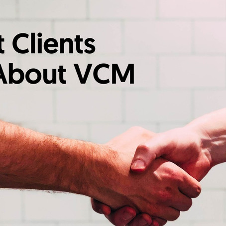 What Clients Say About VCM