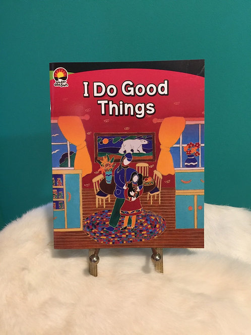 I Do Good Things  book