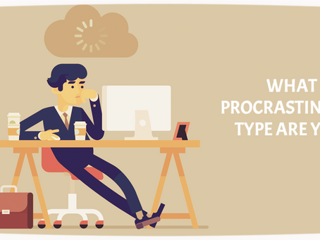 7 personality types of procrastinators