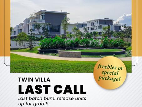 Twin Villa Last Call!