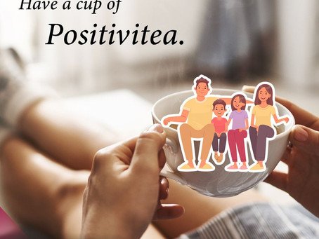 Have a Cup of Positivitea