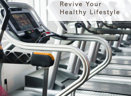 Revive Your Healthy Lifestyle