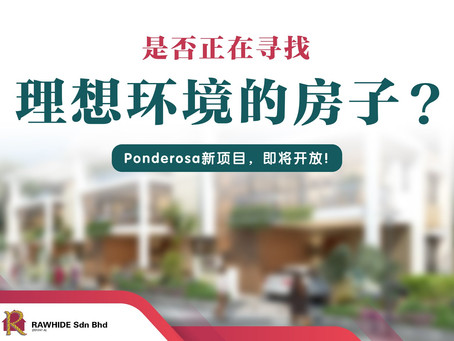 """Are you looking for a NEW """"Sweet Home"""" in Taman Ponderosa?"""