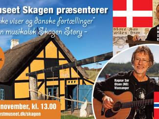 Norske viser & Danske Fortællinger. Torsdag, 9.november 2017, kl 1300 på Kystmuseet Skagen, DK.