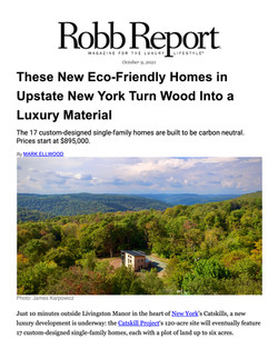 Robb Report, These New Eco-Friendly Homes in Upstate New York Turn Wood Into a Luxury Mate